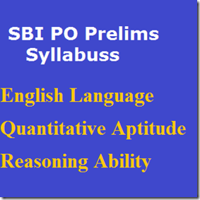 SBI PO Preliminary Exam Syllabus
