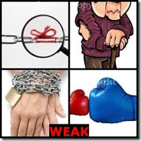 WEAK- 4 Pics 1 Word Answers 3 Letters