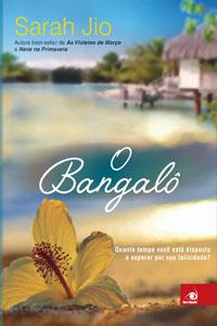 O Bangalô, por Sarah Jio