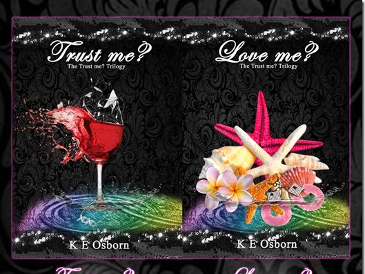 Spotlight: Trust Me? and Love Me? by K. E. Osborn