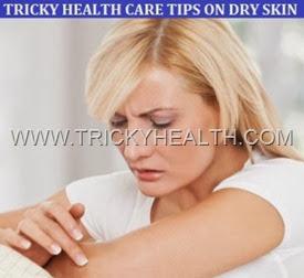 DRY SKIN CARE TIPS