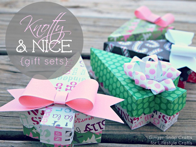Knotty and Nice gift sets from Lifestyle Crafts