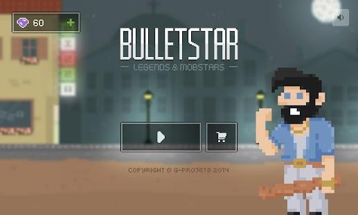 Bulletstar: Legends Mobstars