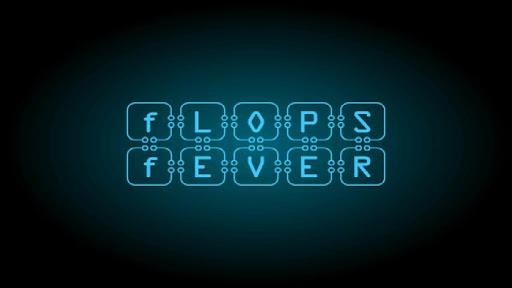 Flops Fever
