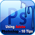 Using Adobe Photoshop - Tips