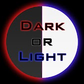 Dark or Light