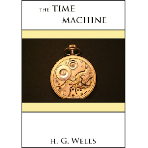 the vision of the future in the time machine by hg wells This early adventure in science fiction remains one of the most exciting stories  ever told leap into the future with hg wells' bold and terrifying vision of the life .