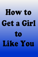Screenshot of How to Get a Girl to Like You