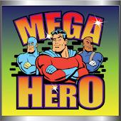 Mega Hero Slot Machine