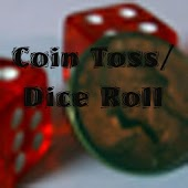 Coin Toss/ Dice Roll