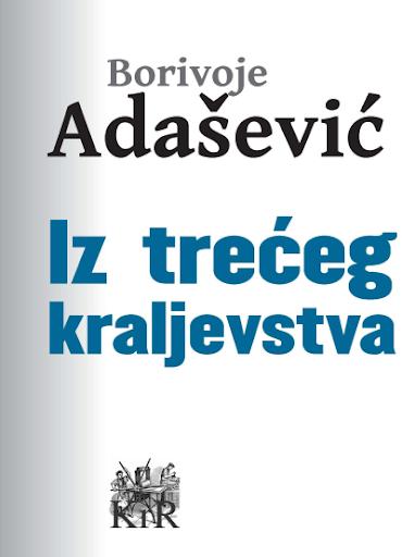 Adasevic: Iz treceg kraljevs..