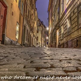 Stockholm by Stratos Lales - Typography Quotes & Sentences ( old, stockholm, night, historic, hope )