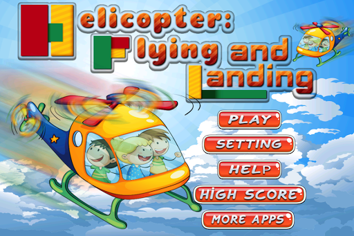 Helicopter: Flying and Landing