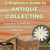 Antique Collecting Guide