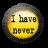 I have never (full version)