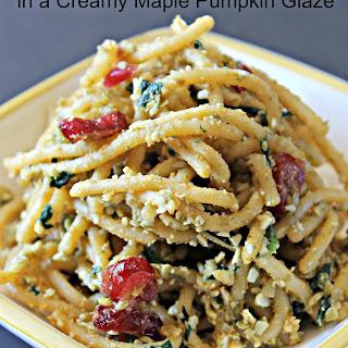 Spaghetti, Spinach and Cranberries in a Creamy Maple Pumpkin Glaze