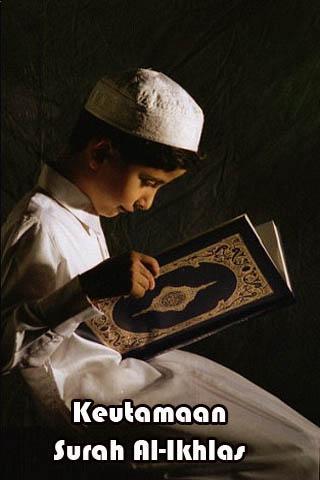 Keutamaan Surah Al-Ikhlas