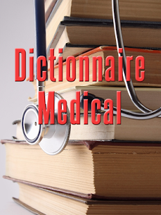 Dictionnaire Medical