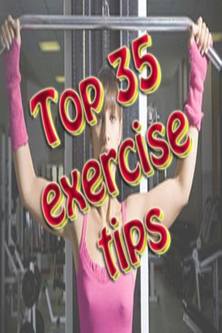 Top 35 Exercise Tips Ebook