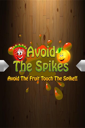 Avoid the Spikes .