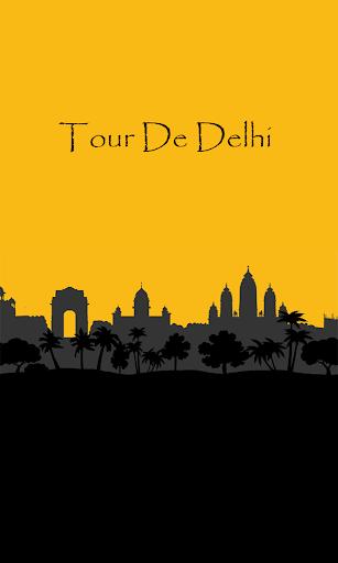 Tour De Delhi - Delhi Tourism