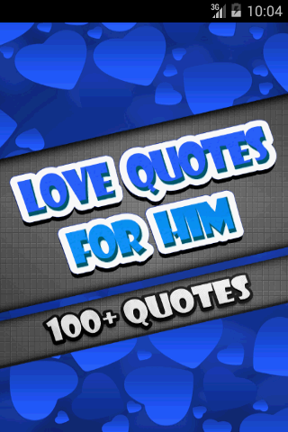 Love Quotes For Him 100+