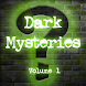 Dark Mysteries Vol. 1