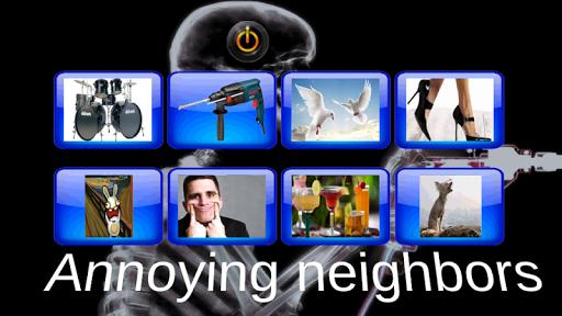 Annoying neighbours