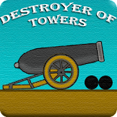 Destroyer of towers