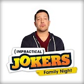 Impractical Jokers Family Night