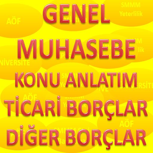 GENEL MUHASEBE TİCARİ BORÇLAR