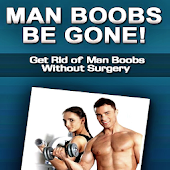 Man Boobs Be Gone Fast