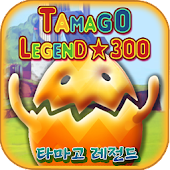 Tamago Legends 300