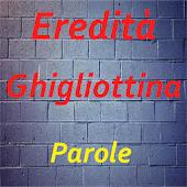 Eredità Ghigliottina Parole