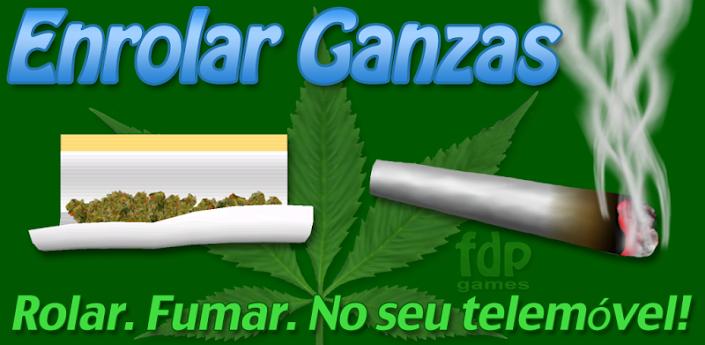 Enrolar Ganzas (Roll A Joint)