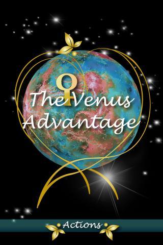 The Venus Advantage