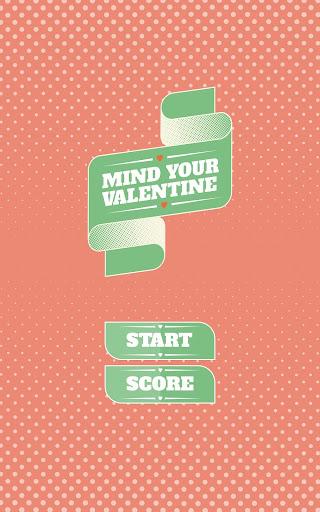 Mind your Valentine Free
