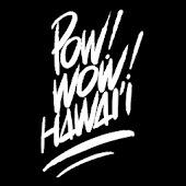 POW WOW! Hawaii