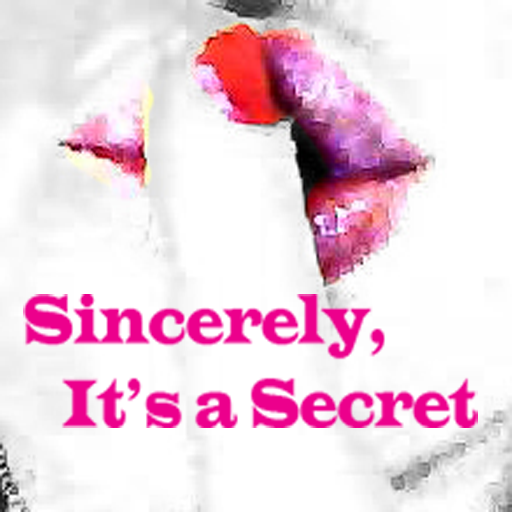 Sincerely It's a Secret