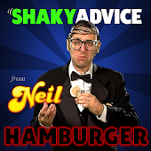 Shaky Advice: Neil Hamburger