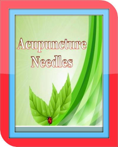 Acupuncture Needles - Guide
