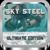 SKY STEEL - Ultimate Edition