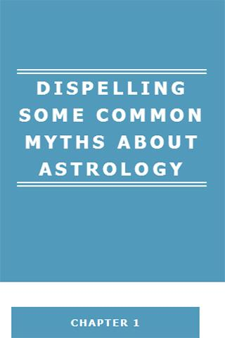 DISPELLING MYTHS OF ASTROLOGY