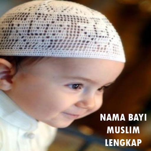 Nama Bayi Muslim Lengkap