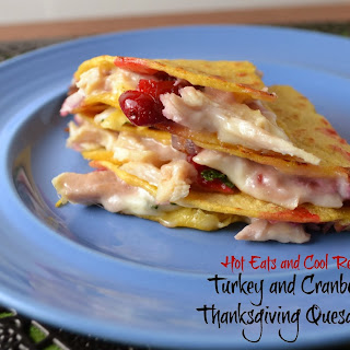 Turkey and Cranberry Thanksgiving Quesadillas