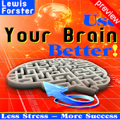 Use Your Brain Better! Preview