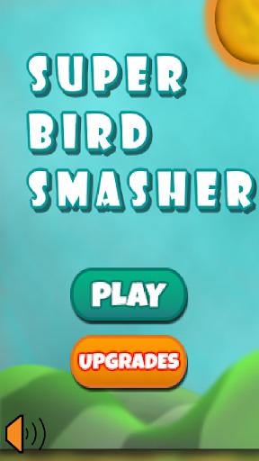 Super Bird Smasher