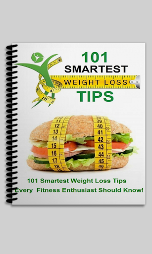 101 SMARTEST WEIGHT LOSS TIPS