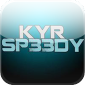 KYR Sp33dy Videos