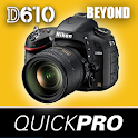 Guide to Nikon D610 Beyond